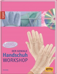 Der geniale Handschuh-Workshop, mit DVD