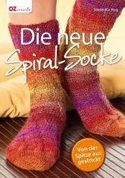 Die neue Spiral-Socke - Von der Spitze aus gestrickt